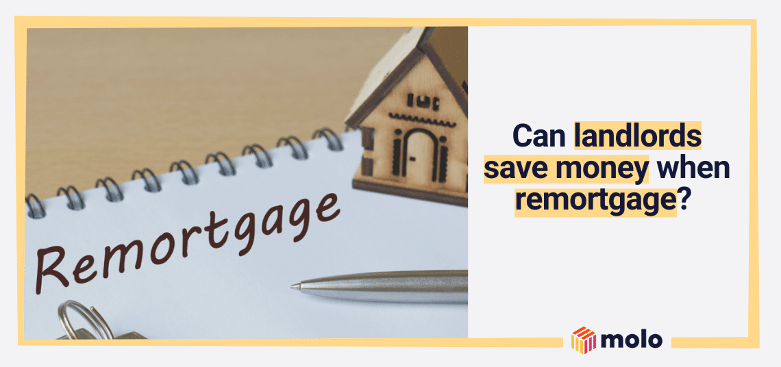 Remortgaging a buy-to-let