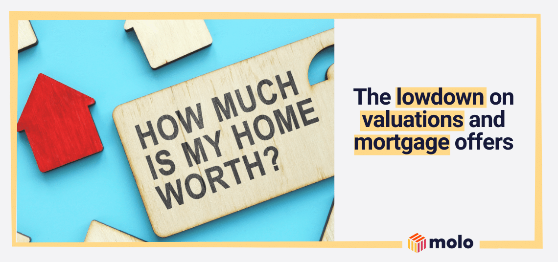 How does a valuation to mortgage offer work?